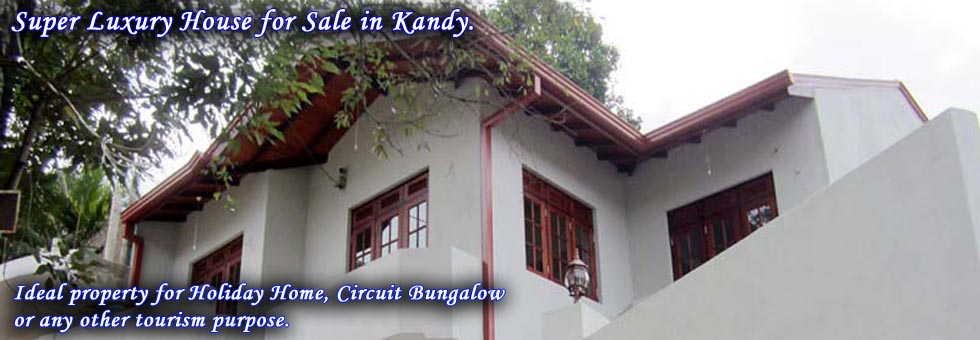 Super Luxury House for Sale in Kandy.