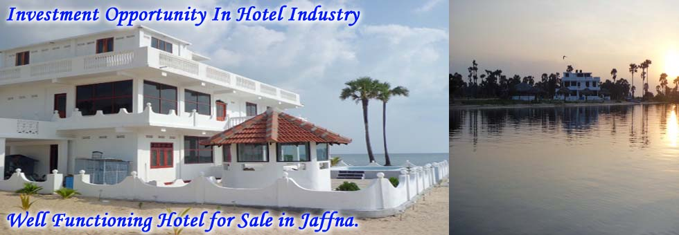 Well Functioning Hotel for Sale in Jaffna.