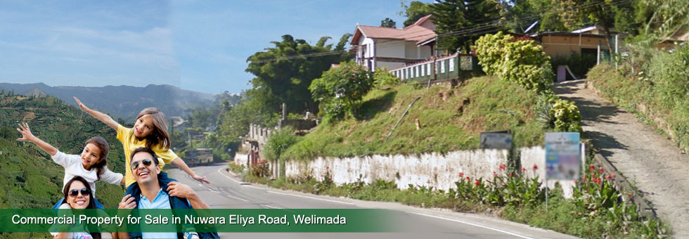 Property Description  Prime Commercial Property  for Sale in Welimada, situated on Nuwara Eliya main road. Only 200 meters to Welimada town. The House built on 57 Perches and road frontage over 100 Feets. Suitable  for business and commercial purposes.