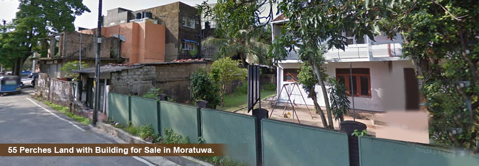 55 Perches Land with Building for Sale in Moratuwa.