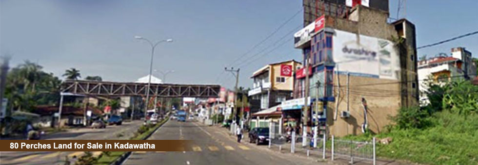 80 Perches Land for Sale in Kadawatha, facing Kandy Colombo Highway. Road frontage over 60 feet.s Easy access to Sourthen Highway Entrance.