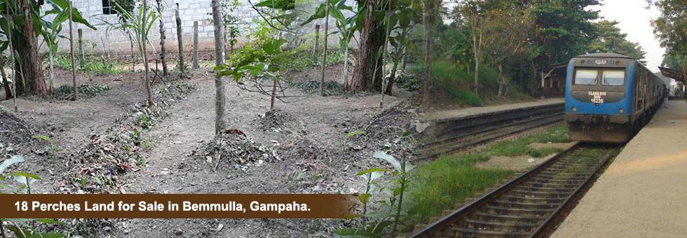18 Perches Land for Sale in Bemmulla, Gampaha. Just 500 meters to Bemmulla Railway Station and 4 Km to Colombo – Kandy main Road. Easy access to Gampaha, Daraluwa and Yakkala town. Land situated scenic beautiful location.  බෙම්මුල්ල දුමිරිය ස්ථානයට පහසුවෙන් ළගා විය හැකි දුරින් ගම්පහ, බෙම්මුල්ල නිස්කලංක පරිසරයක පිහිටි පර්චස් 18 අගනා ඉඩමක් වහාම විකිනීමට.